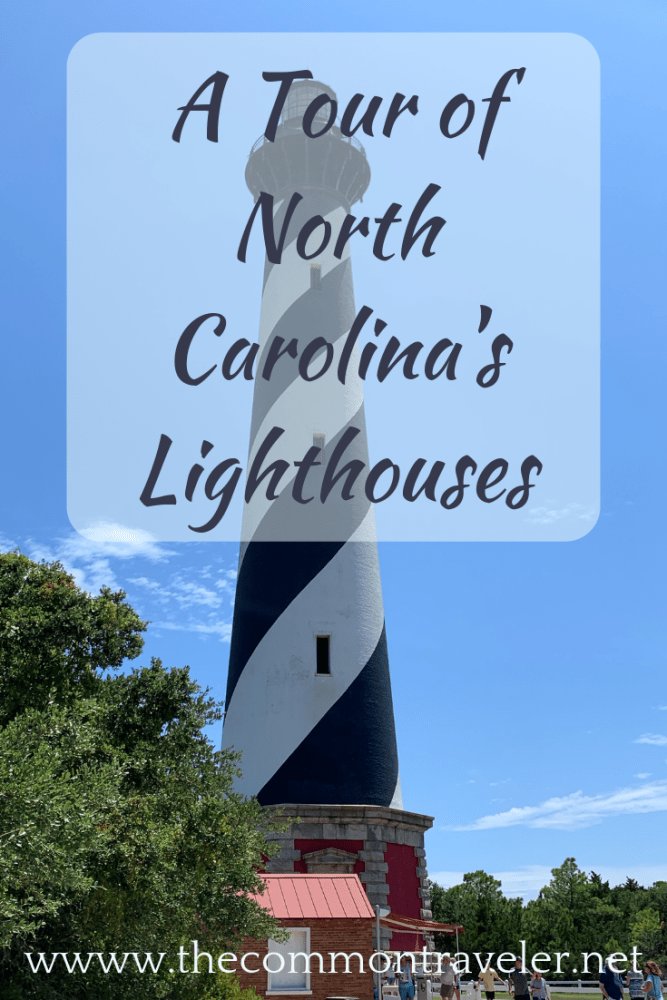 A Complete Tour of the Best North Carolina Lighthouses featured by top NC travel blog, The Common Traveler: Full itinerary to see all 7 of NC's lighthouses in a long weekend or a few days. Costs, links, and tips included. #nclighthouses #outerbanks #lighthouses