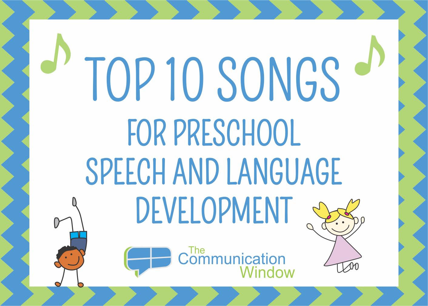 Top 10 Songs For Preschool Speech And Language Development
