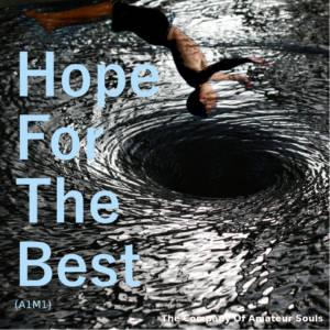 Hope ForThe Best