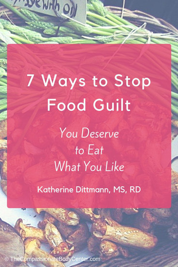 End food guilt | intuitive eating | non-diet dietitian | anti-diet | eating disorder recovery