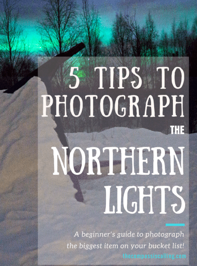 5 Tips to Photograph the Northern Lights – For Beginners