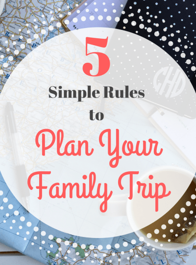 5 Simple Rules to Plan Your Family Trip