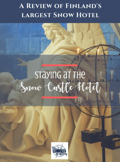 Staying at the Snow Castle Hotel in Finland: A Review of Lumilinna