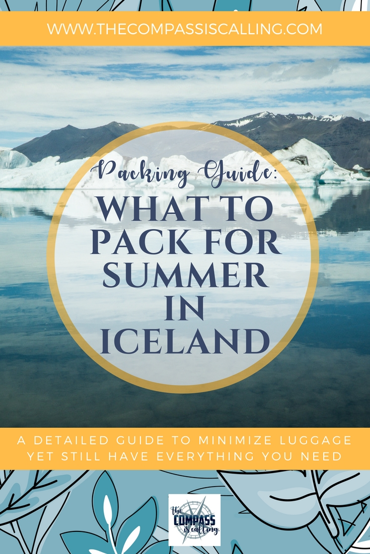 What to Pack for Summer in Iceland - From Someone Who Lived Nearby: A Packing Guide for Northern Climes