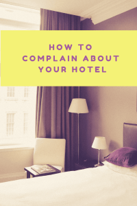 hotel room complain about your hotel