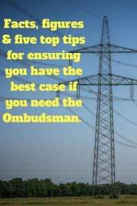 5 top tips for ensuring you have the best case if you need the ombudsman on picture of electricity pylon