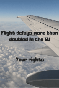 "aeroplane wing in sky ""Flight delays more than doubled in the EU. Your rights"""