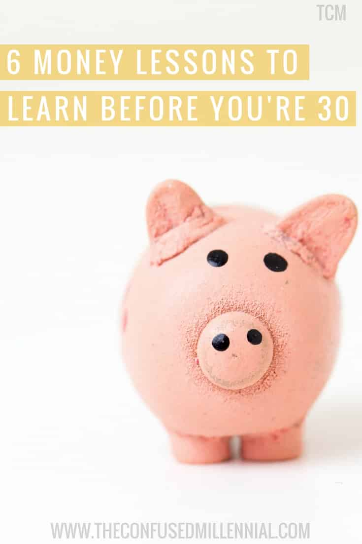 Learning financial responsibility in your twenties is so important. We share the six money lessons to learn before you turn 30 to set yourself up for financial freedom and financial peace. - The Confused Millennial. Millennial Money. Gen Y.