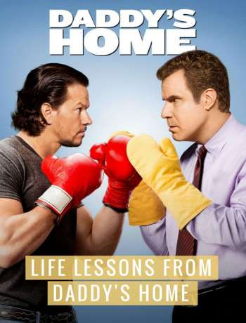 The movie Daddy's Home with Mark Wahlberg and Will Ferrell is about when real dad (Mark Wahlberg) comes home to his family and their step dad (Will Ferrell). The plot is pretty predictable so I'm not worried about revealing any spoilers here and more so focus on some nice reminders and 6 life lessons from this super funny movie!