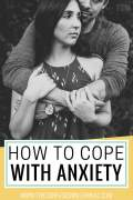 coping with anxiety, anxiety relief and remedies, depression and anxiety tips