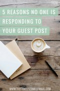 5 Reasons No One Is Responding To Your Guest Post millennial blog rachel ritlop the confused millennial