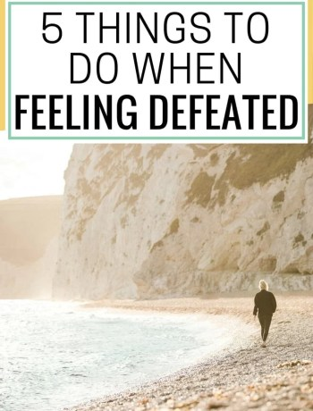 things to do when feeling defeated, how to stay motivated, inspiration and motivational tips for 20s, inspiration and motivation for overcoming challenges and feelings of defeat and sadness, defeated quotes, #motivation, #realtalk, overcoming adversity, mental health encouragement, #mentalhealth