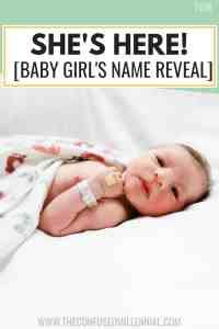 She's Here! [Her Name Reveal & What It Means], how to choose a baby name, meaning behind baby name, baby girl name, naming a baby, new mom life, pregnancy, #pregnancy, #newmom, #momlife, #babygirl