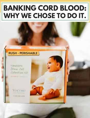 Cord Blood Banking: Why We Chose To Do It, cord blood banking facts and cost, stem cells for children from newborns at birth a mom's decision during pregnancy for the parents health, learning about the benefits of and storage of cord blood and stem cells