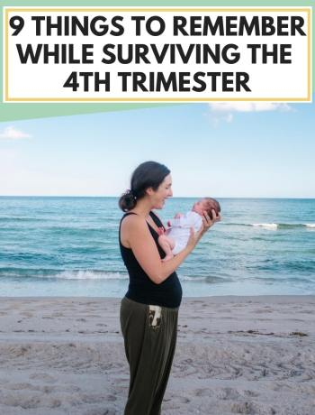 9 Tips Things To Remember For Surviving The Fourth Trimester, articles on tips for mom on the fourth trimester with newborns and breastfeeding, mothers advice to get sleep and back to life as new parents after baby, ideas and tips to make the 4th trimester and postpartum recovery a time for love and happy moments, #fourthtrimester, #4thtrimester, #newborns, #postpartumrecovery, #postpartum