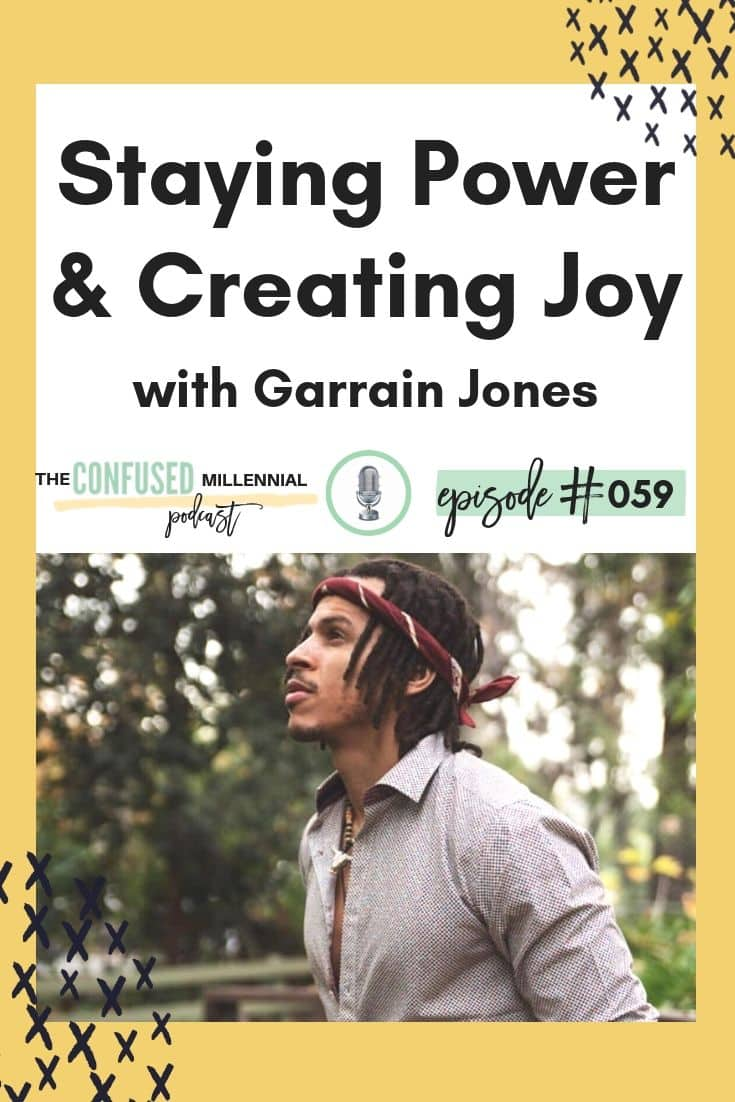 staying power and creating joy with grain jones quotes, words to live by in life, how to combat burnout, how to escape the hustle and thrive as a business owner, motivation and ideas for boss women and men looking to skip the grind and create a sustainable lifestyle that its happy and generates a lot of money without working harder, #motivationalquotes, inspirational podcast for men and women on business and family, #selfhelppodcast, #personalgrowthpodcast