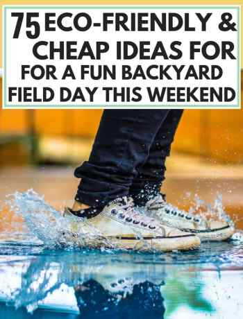 75 Eco-Friendly Cheap Ideas For A Fun Backyard Field Day This Weekend, field day game ideas for all ages from elementary to high school, free and cheap weekend fun for adults and kids, fun and easy days for kids and the whole family, quick ideas for weekend fun with kids and for couples at home, things to do while baby naps, what do do during a no spend weekend at home, #nospendweekend, #weekendfund, #fieldday, #adultsplay,