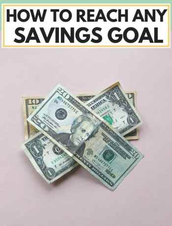 How To Reach Any Savings Goal, saving money tips and challenge, ideas and a plan for your savings to track and reach any money goal. Whether it's 10000 a year, for a car, for a house, for travel, for retirement, for disney, date ideas, etc. money hacks and budget advice for myself and others to live a frugal but happy life that won't break the bank #savingmoney, #moneysaving