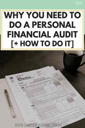 Why You Need To Do A Personal Financial Audit [+ How To Do It], personal finance tips and lessons to create a strong year of savings, investments, getting out of debt, in your 20s 30s or 40s for women and men, advice and tips for organization around money at the start and end of the year, #personalfinance, #personalfinancetips