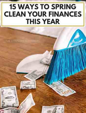 15 Ways To Spring Clean Your Finances This Year, budgeting finances, cleaning up finances, spring cleaning checklist, how to handle your finances for a family, how to be better with money, how to be better with money tips, finance tips, finance organization, credit score tips, how to organize your finances, how to organize your money for women, #personalfinance, #moneytips