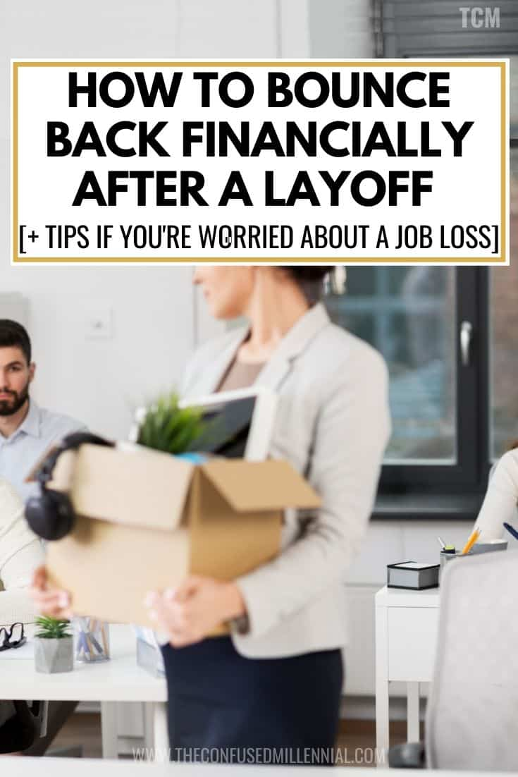 How To Bounce Back Financially After A Layoff [+ Finance Tips If You're Worried About A Job Loss], ways to financially survive unemployment, prepare your finances for a layoff, money moves to make when laid off, how to get your emergency fund to last while unemployed, #layoff, #laidoff, #jobloss, #financetips