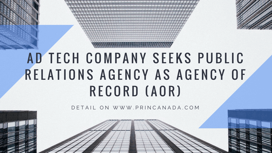Ad Tech Company Seeks Public Relations Agency As Agency Of Record AOR