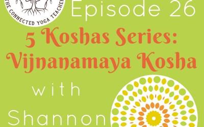5 Koshas: Vijnanamaya Kosha