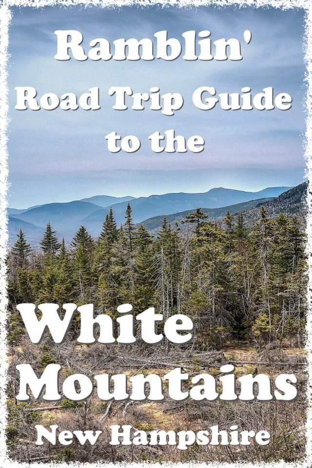 Road Trip Plan White Mountains New hampshire
