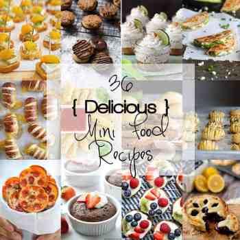 36 Delicious Mini Food Recipes