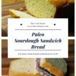 paleo sourdough sandwich bread
