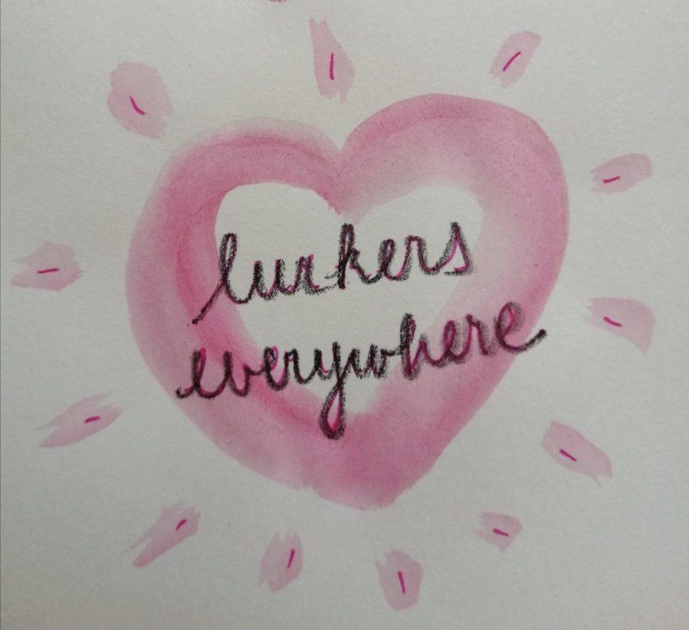 lurkers everywhere