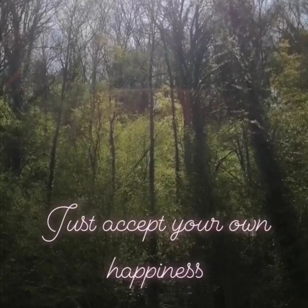 Your own happiness