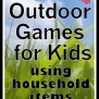 Outdoor Games For Kids Using Household Items Free And