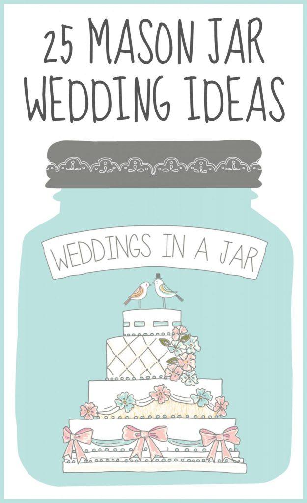 25 Mason Jar Wedding Ideas THE COUNTRY CHIC COTTAGE