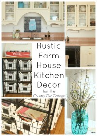 Rustic Farmhouse Kitchen Decor - The Country Chic Cottage
