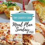 Meal plan recipes include: Chicken Casserole, Tomato Pie, Chicken Alfredo Pizza, BBQ Chicken Pizza, Perfect Roast Chicken, Chicken Pot Pie Biscuit Cups, Veggie Grilled Cheese, Greek Potatoes and Key Lime Poke Cake.
