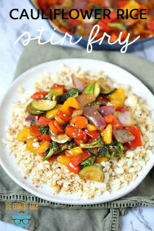 Cauliflower Rice Stir Fry recipe from The Country Cook