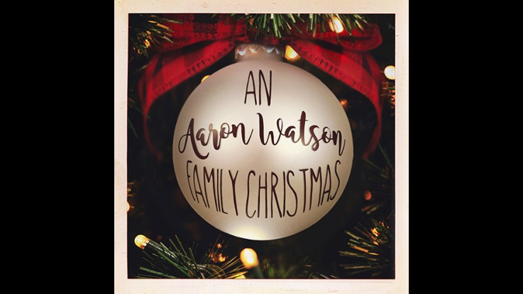 An Aaron Watson Family Christmas Album