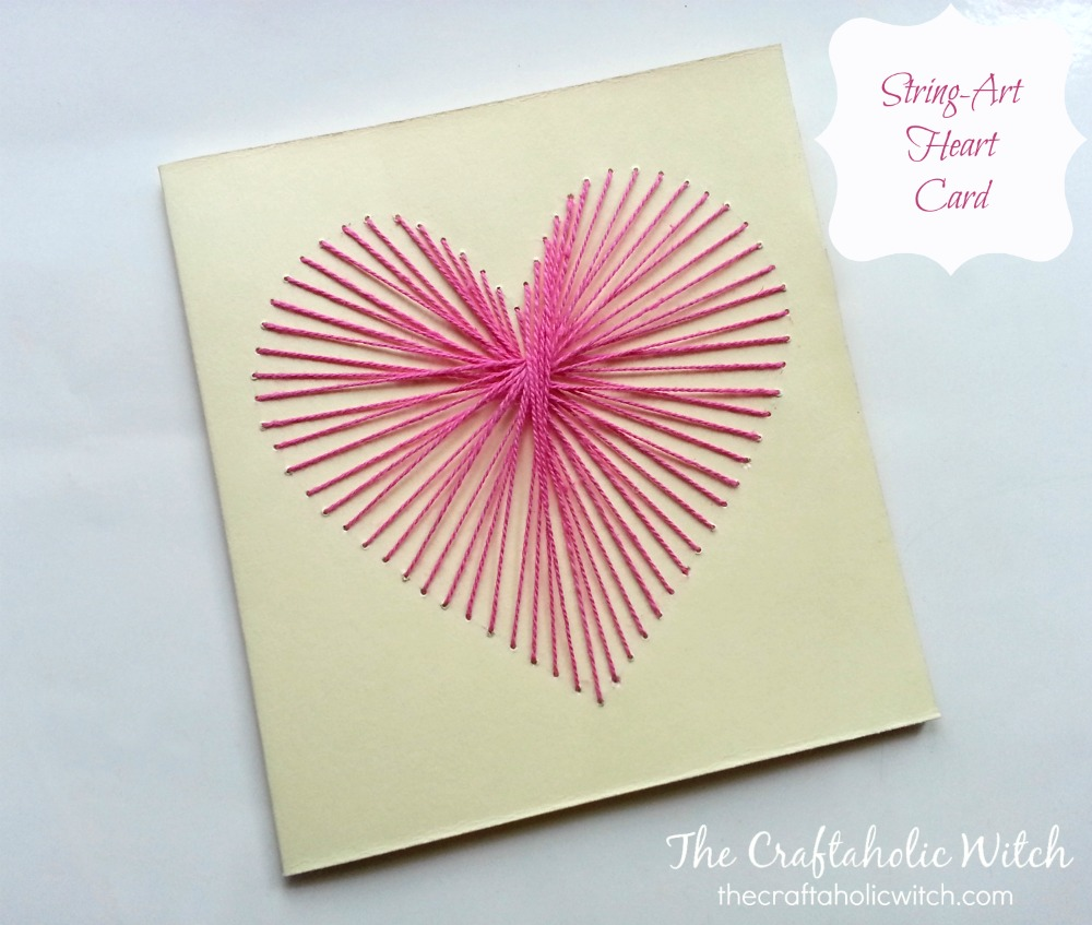 The Craftaholic Witchcreate String Art Heart Card