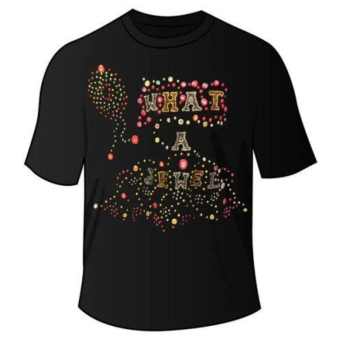 What-A-Jewel t shirt7