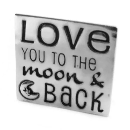 Plaque Love You to the Moon and Back