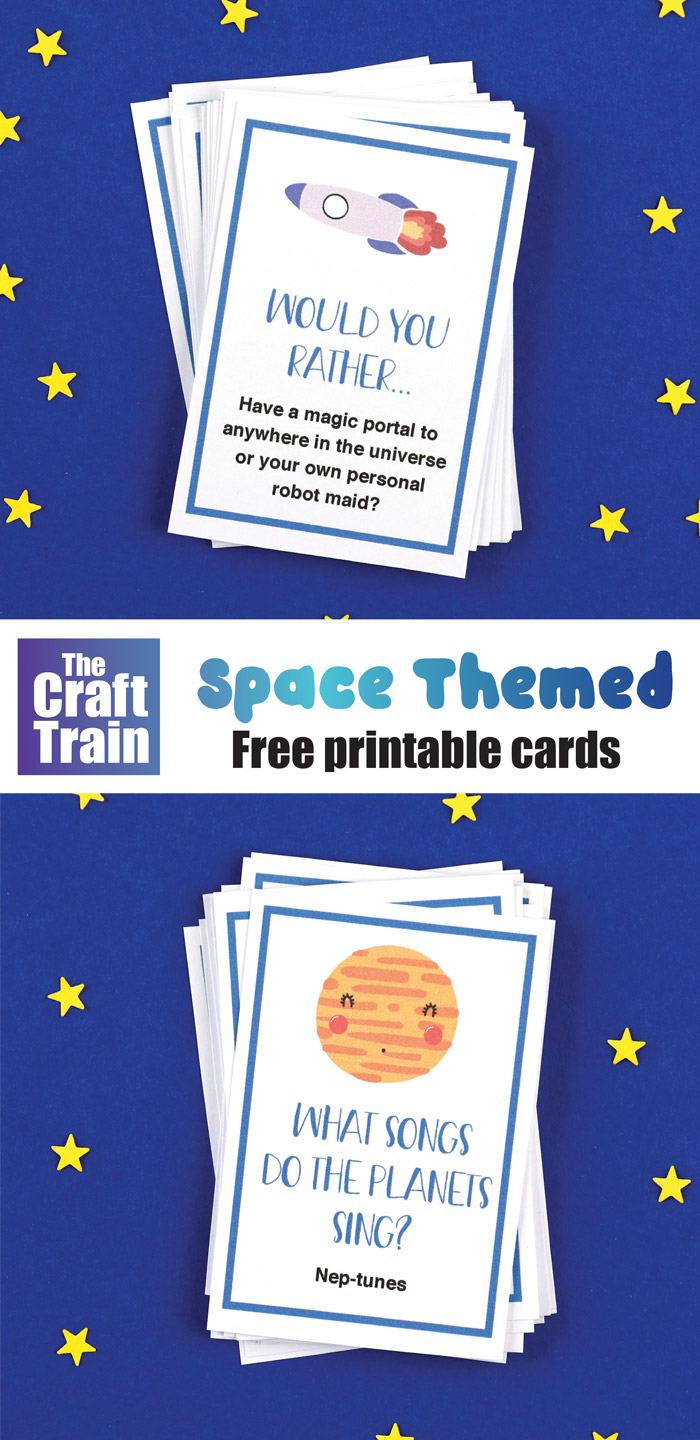 Space Jokes And Would You Rather Cards The Craft Train