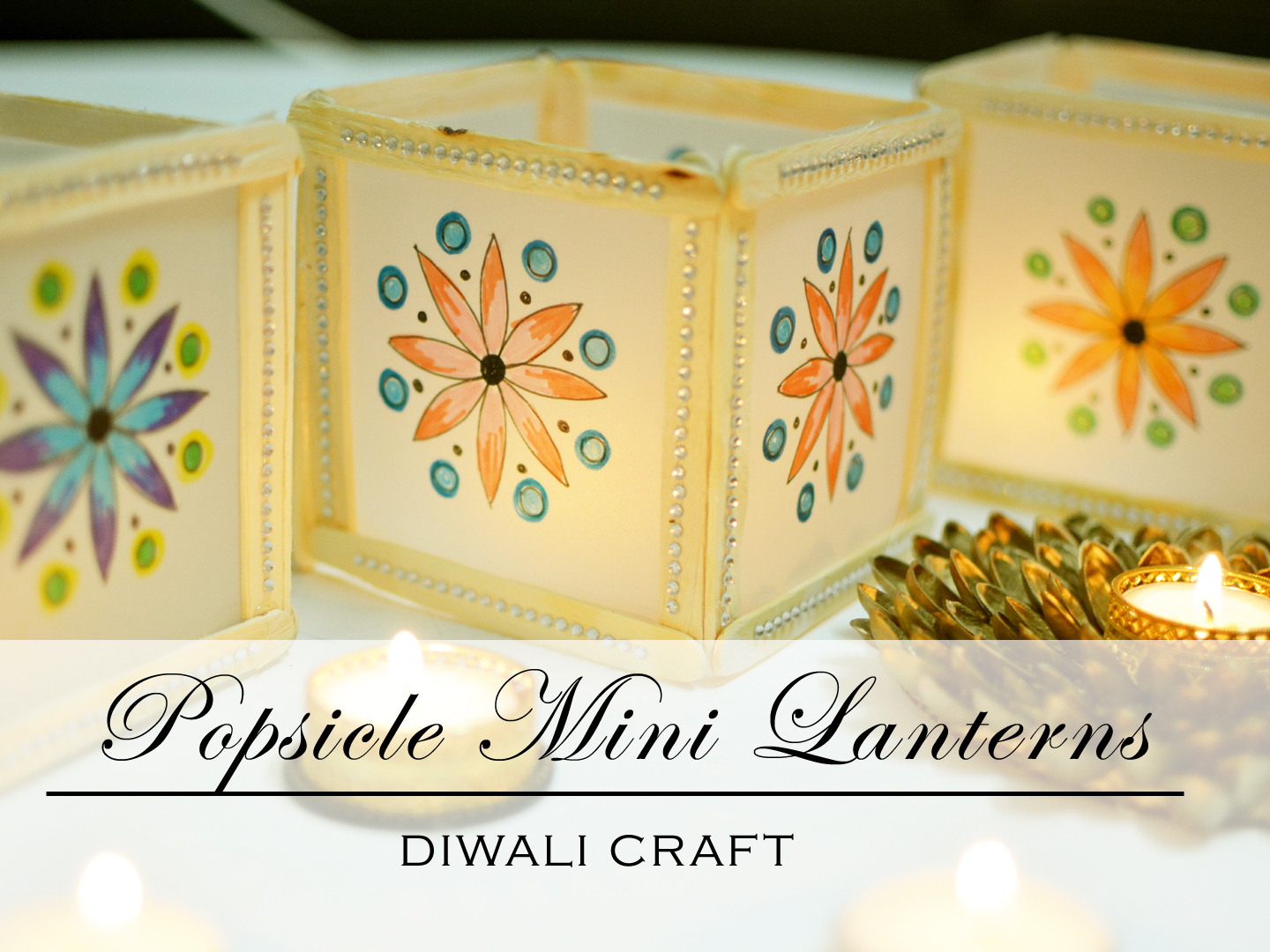 Mini Mandala Diwali Lantern With Popsicles In 5 Minutes The Crafty Angels