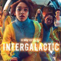 Intergalactic Season 1 Review