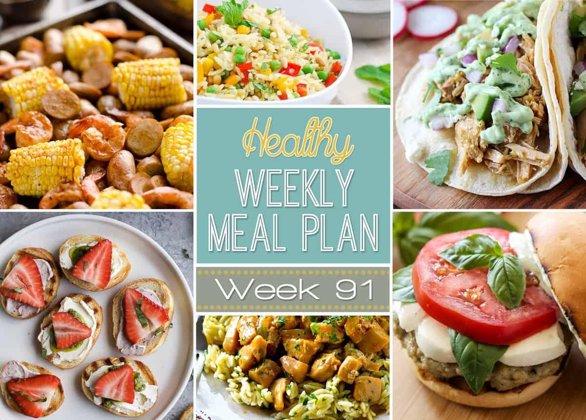 Healthy Weekly Meal Plan Week 91