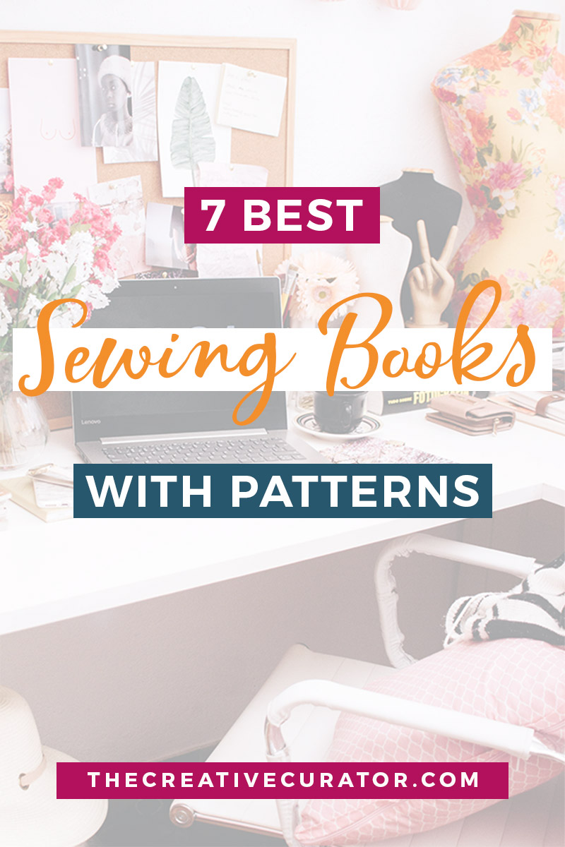 7 Best Sewing Books With Patterns