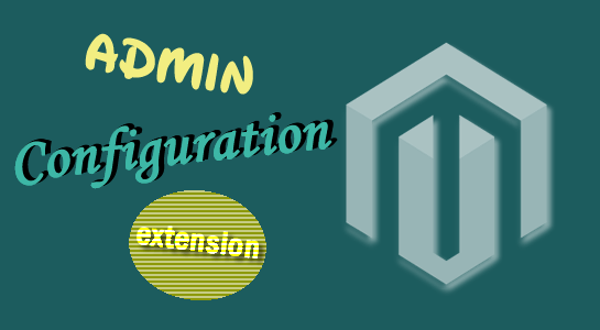 Magento Extension Configuration