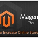 Best Magento Tips: How to Increase Online Store Sales