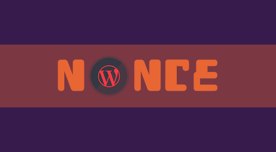 what-is-nonce-in-wordpress