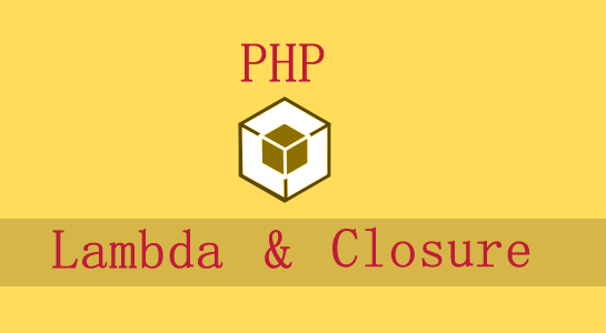 lambda-and-closure-in-php
